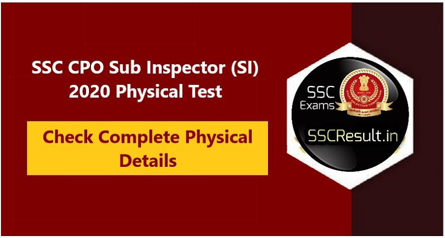 SSC CPO Sub Inspector (SI) 2020 Physical Standard Test (PST)
