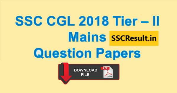 SSC CGL Tier 2 Question Paper 2018 PDF Download