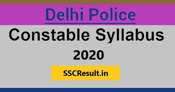 Delhi Police Constable Syllabus 2020