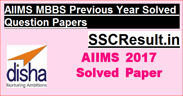 AIIMS MBBS Previous Year Solved Question Papers
