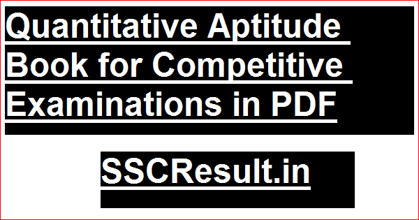 Quantitative Aptitude Book for Competitive Examinations in PDF