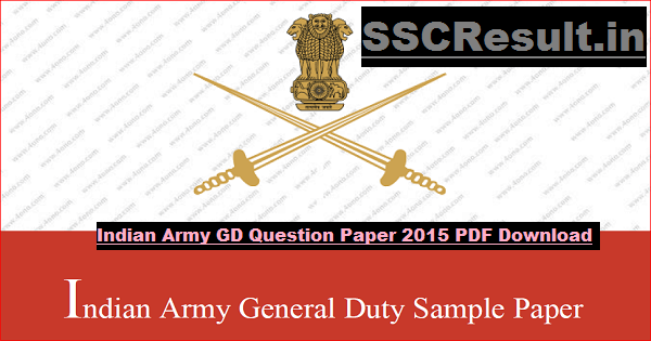 Indian Army GD Question Paper 2015 PDF Download