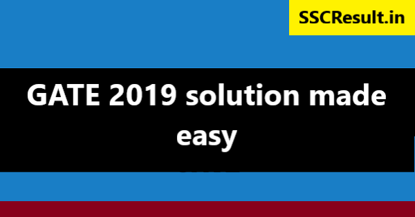 GATE 2019 solution made easy