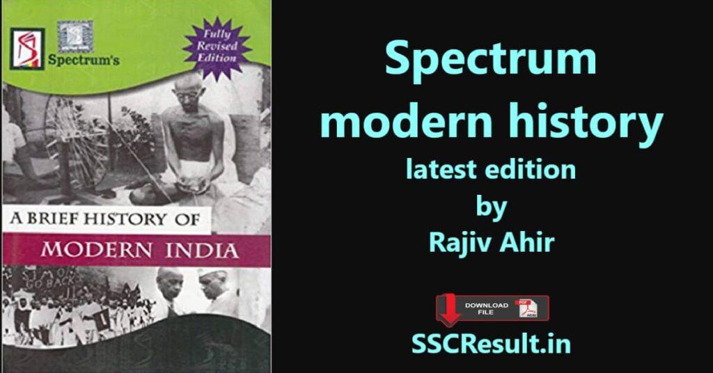 Spectrum modern history latest edition pdf